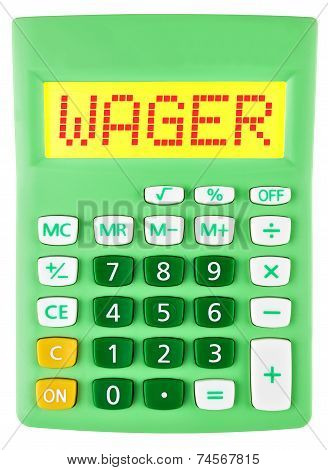 Calculator With Wager On Display On White
