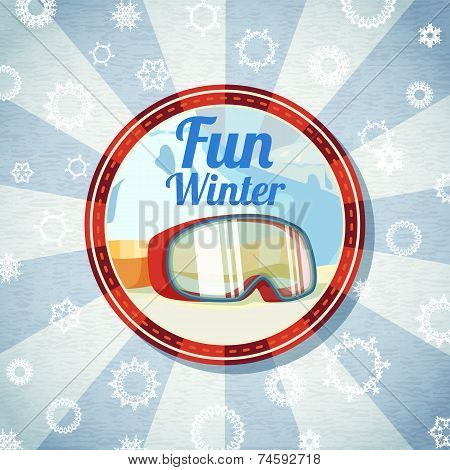 Badge with snowboarders or skiers goggles, -Fun Winter- slogan. Retro stylized background on bright