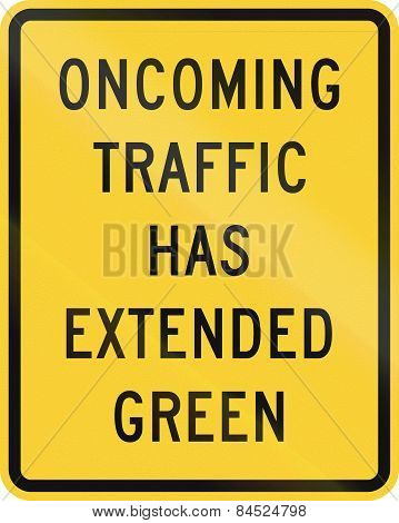 Oncoming Traffic Has Extended Green