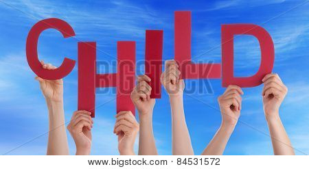 Many People Hands Holding Red Word Child Blue Sky