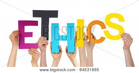 Many People Hands Holding Colorful Word Ethics