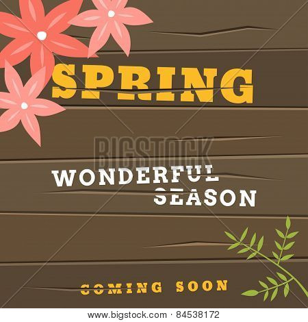 Spring Vintage Vector Illustration. Text Spring Wonderful Season With Flowers On The Wooden Backgrou