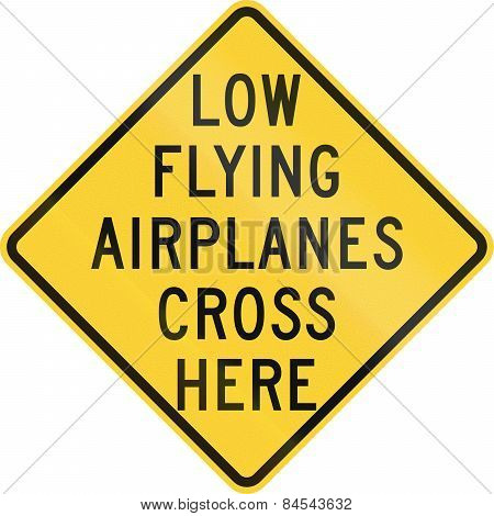 Low Flying Airplanes Cross Here