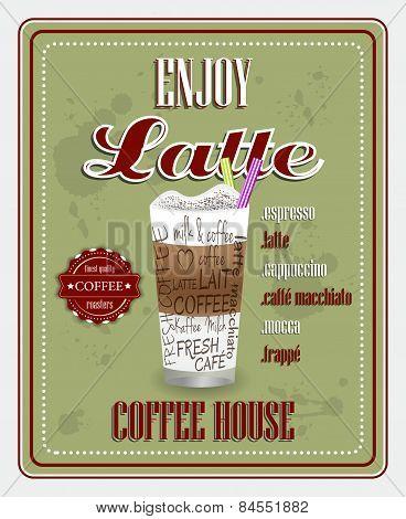 Enjoy latte, coffee house vintage poster design