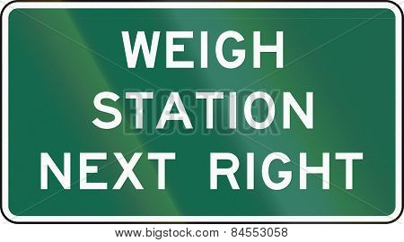 Weigh Station Sign Next Right