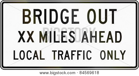Bridge Out Xx Miles Ahead