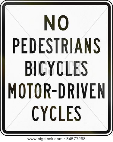 No Pedestrians Bicycles Motor-driven Cycles