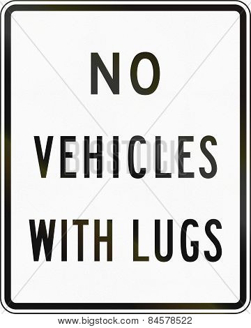 No Vehicles With Lugs