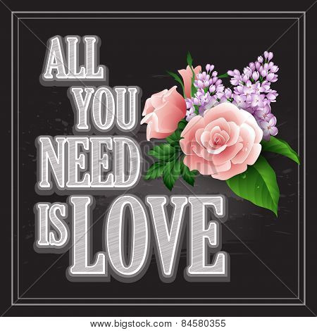 Vector inscription  All You need is Love poster