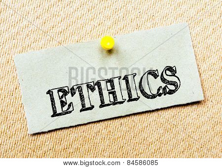 Recycled Paper Note Pinned On Cork Board. Ethics Message. Concept Image