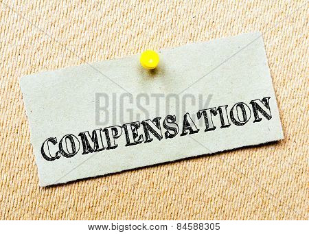 Recycled Paper Note Pinned On Cork Board. Compensation Message