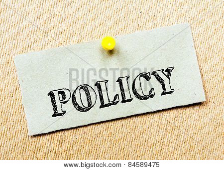 Recycled Paper Note Pinned On Cork Board.policy Message. Concept Image