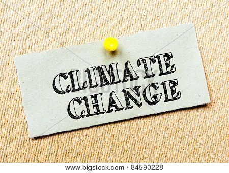 Recycled Paper Note Pinned On Cork Board. Climate Change Message. Concept Image