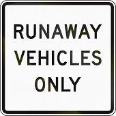 pic of runaway  - United States traffic sign - JPG