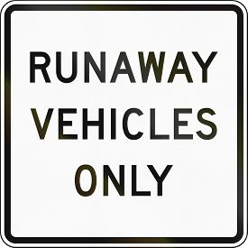 picture of runaway  - United States traffic sign - JPG