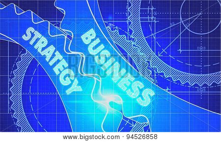 Business Strategy on the Gears. Blueprint Style.