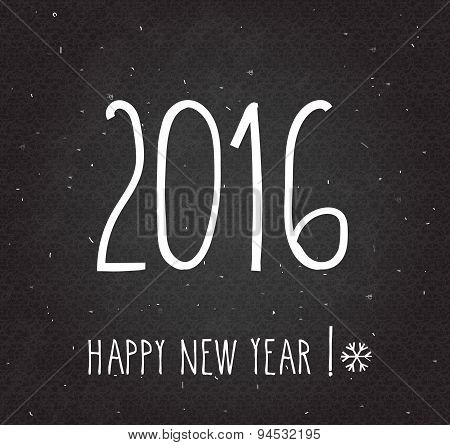 2016 Happy New Year poster. Handwritten Happy New Year retro label on black board