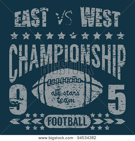Football Sport Typography, T-shirt Printing Design Graphics, Vector Poster, Badge Applique Label