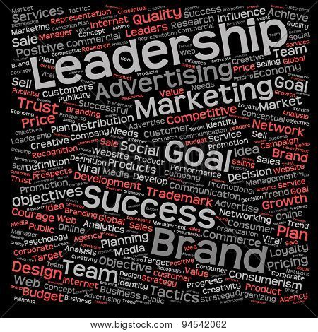 Concept or conceptual leadership marketing or business text word cloud isolated on black background
