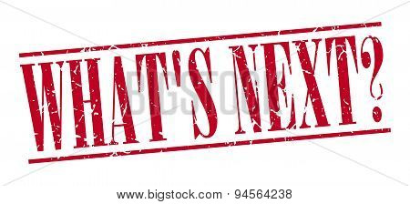 Whats Next Red Grunge Vintage Stamp Isolated On White Background