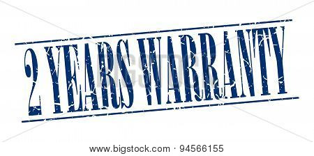2 Years Warranty Blue Grunge Vintage Stamp Isolated On White Background