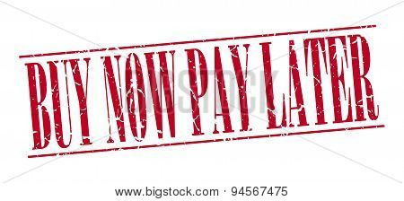 Buy Now Pay Later Red Grunge Vintage Stamp Isolated On White Background