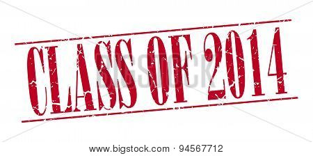 Class Of 2014 Red Grunge Vintage Stamp Isolated On White Background