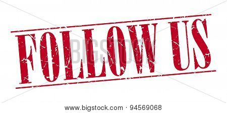 Follow Us Red Grunge Vintage Stamp Isolated On White Background