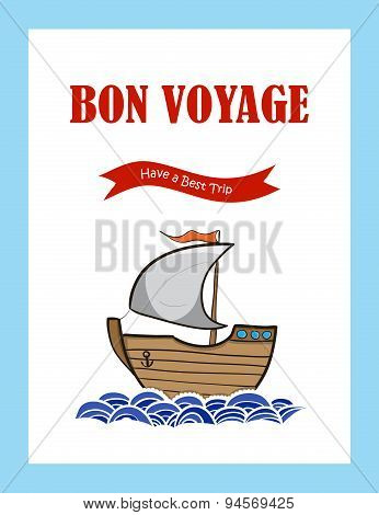 Bon Voyage Journey Greeting Card With Hand Drawn Sailing Ship. Vector Illustration