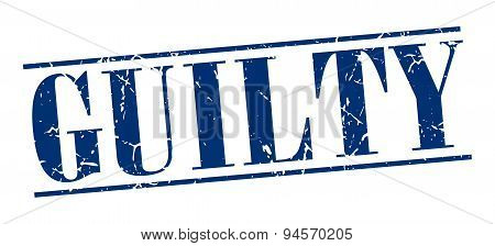Guilty Blue Grunge Vintage Stamp Isolated On White Background