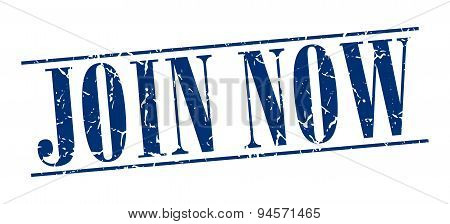 Join Now Blue Grunge Vintage Stamp Isolated On White Background