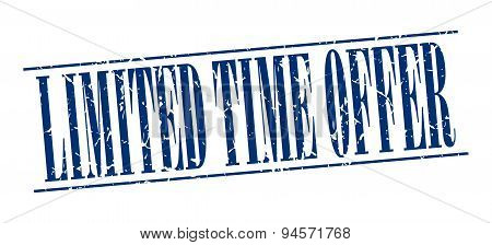 Limited Time Offer Blue Grunge Vintage Stamp Isolated On White Background