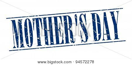 Mother's Day Blue Grunge Vintage Stamp Isolated On White Background