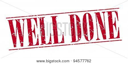 Well Done Red Grunge Vintage Stamp Isolated On White Background