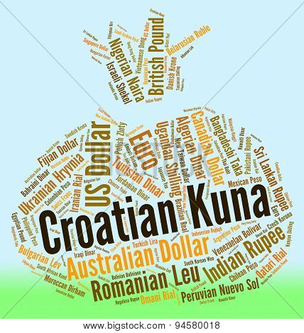 Croatian Kuna Shows Worldwide Trading And Currency