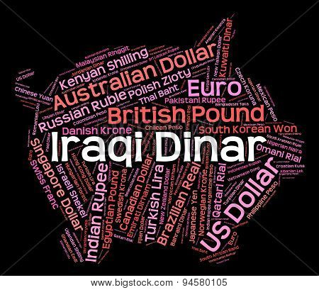 Iraqi Dinar Represents Foreign Currency And Coinage