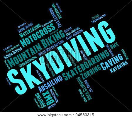 Skydiving Word Represents Parachute Jump And Parachutes