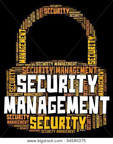 Security Management Represents Secured Wordcloud And Organization