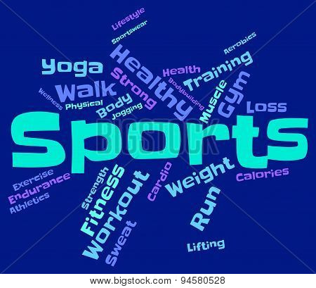 Sports Word Indicates Physical Activity And Exercising