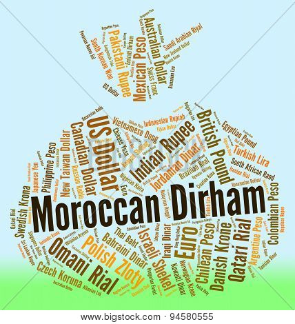Moroccan Dirham Represents Morocco Dirhams And Banknote