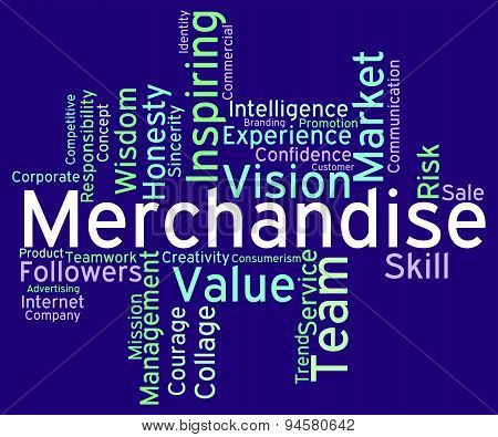 Merchantise Words Means Sale Stock And Goods