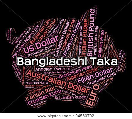 Bangladeshi Taka Represents Foreign Exchange And Broker