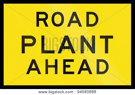 Road Plant Ahead In Australia