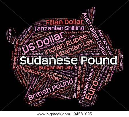 Sudanese Pound Shows Foreign Currency And Currencies