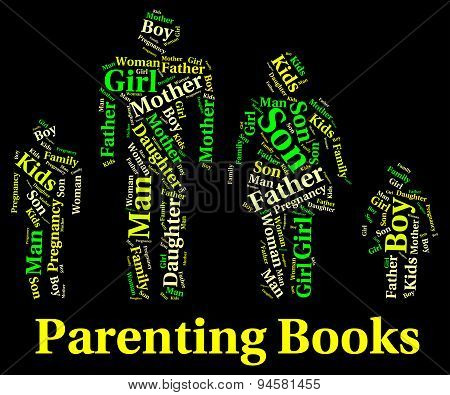 Parenting Books Indicates Mother And Child And Father
