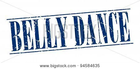 Belly Dance Blue Grunge Vintage Stamp Isolated On White Background