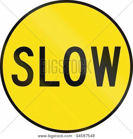 Slow In Australia