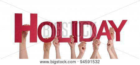 Many People Hands Hold Red Straight Word Holiday