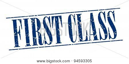 First Class Blue Grunge Vintage Stamp Isolated On White Background