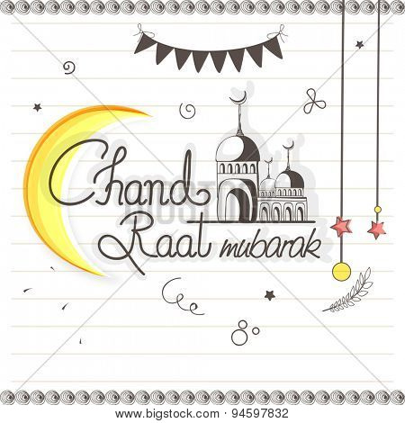 Stylish greeting card design with crescent moon and mosque on notebook paper background for Islamic famous festival, Chand Raat (Eid Mubarak) celebration.